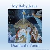 My Baby Jesus Diamante Poem