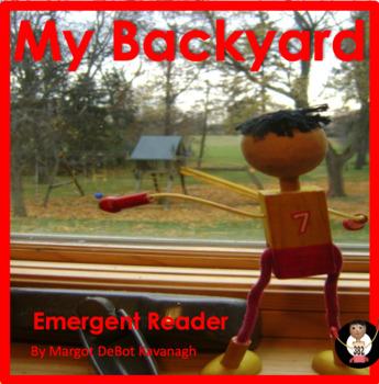 My Backyard: An Emergent Guided Reading Level 1 Billy Beginning Reader Book