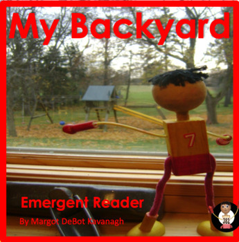 My Backyard: An Emergent Guided Reading Level 2 Billy Beginning Reader