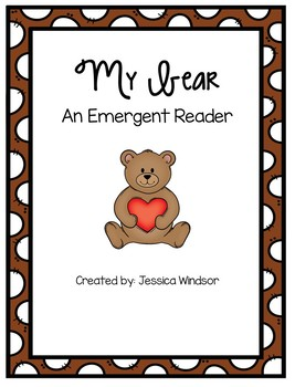 My Bear - An Emergent Reader