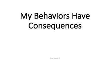 My Behaviors Have Consequences Social Story
