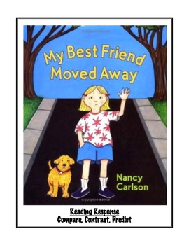 My Best Friend Moved Away by Nancy Carlson - Reading Response Page