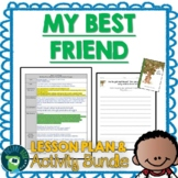 My Best Friend by Julie Fogliano Lesson Plan and Google Ac