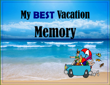 My Best Vacation Memory Poster for Narrative writing