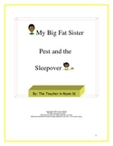 My Big Fat Sister Pest and The Sleepover