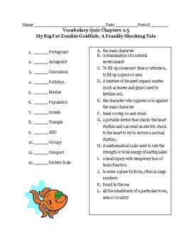 My Big Fat Zombie Goldfish (A Frankly Shocking Tale) Ch 1-5 vocabulary Quiz