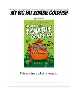 My Big Fat Zombie Goldfish Guided Reading Packet