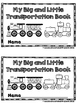 My Big and Little Transportation Book  (A Sight Word Emergent Reader)