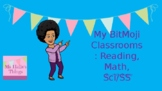 My Bitmoji Classrooms: Reading, Math, Sci/SS
