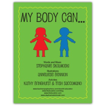 My Body Can...Music and Activities