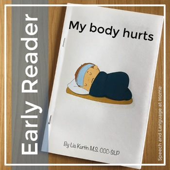AAC Core Vocabulary Early Readers: My Body Hurts