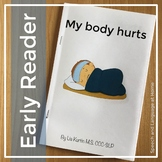 My Body Hurts - Easy Readers for AAC Core Words