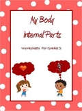 My Body - Internal Organs, Bones, Joints & Muscles- Worksheets  for Grade 2 & 3