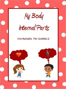 My Body - Internal Organs, Bones, Joints & Muscles- Worksh