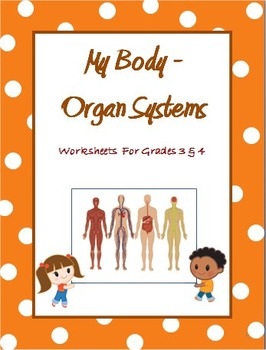 Human Body Organ Systems - Worksheets for... by Rituparna Reddi ...