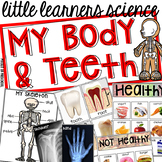 My Body & Teeth  - Science for Little Learners (preschool, pre-k, & kinder)