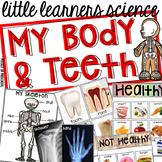 My Body & Teeth  - Science for Little Learners (preschool, pre-k, & kinder)