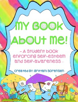 My Book About Me! Self-Esteem and Self Awareness Writing
