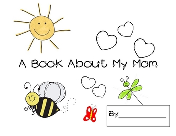My Book About Mom--Mother's Day Activity