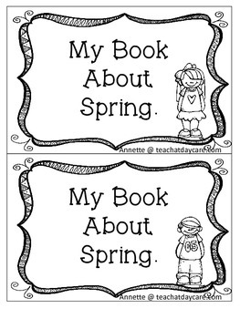 My Book About Spring Early Emergent Reader. Pre-K and Kindergarten Reading.