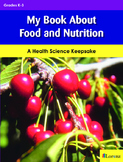 My Book about Food and Nutrition