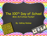 100th Day of School Mini Activities Pack
