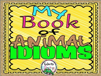 My Book of Animal Idioms