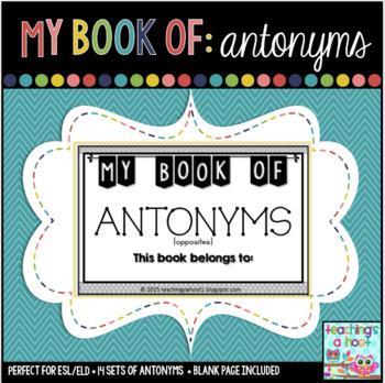 My Book of Antonyms (Opposites)