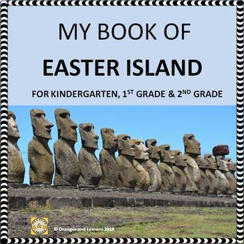 My Book of Easter Island (Rapa Nui) - Country of Chile