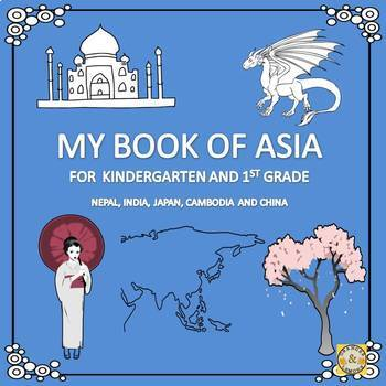 My Book of Asia  - The Study of a Continent