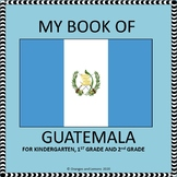 My Book of Guatemala - The Study of a Country