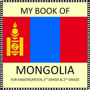 My Book of Mongolia - The Study of a Country