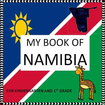 My Book of Namibia  - The Study of an African Country