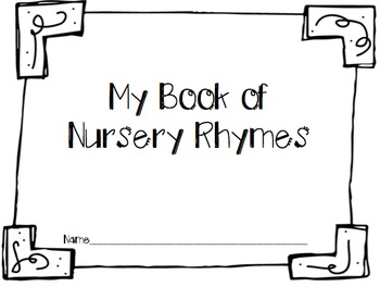 My Book of Nursery Rhymes {UPDATED!}