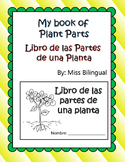 My Book of Plant Parts / Libro de las Partes de una Planta