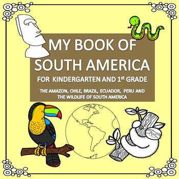 My Book of South America  - The Study of a Continent