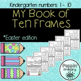 My Book of Ten Frames **Spring Edition