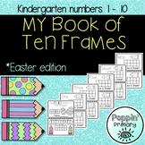 My Book of Ten Frames **Spring Edition