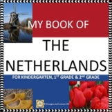 My Book of The Netherlands (Holland) - The Study of a Country