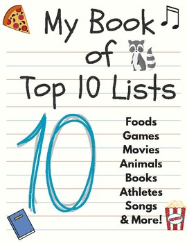 My Book of Top 10 Lists - Opinion Writing, Bellringers, Open House