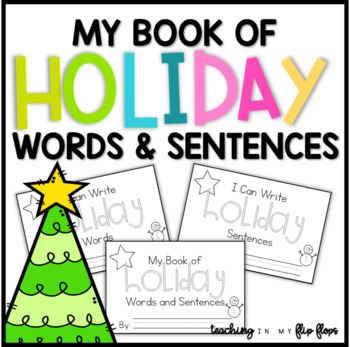 My Book of Winter Holiday Words & Sentences: Holiday Reading and Writing