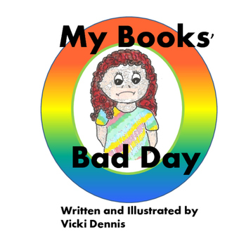 My Books Bad Day (manuscript and illustrations)