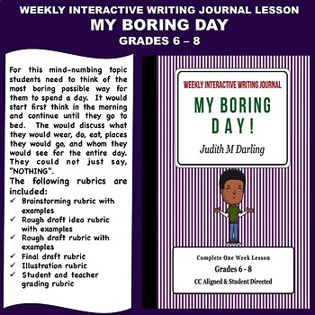 Interactive Weekly Writing Notebook Lesson -My Boring Day - CC Aligned