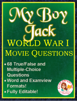 My Boy Jack -- 68 Movie Questions -- Word and Examview Formats