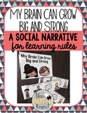 My Brain Can Grow Big and Strong: A Social Narrative for L