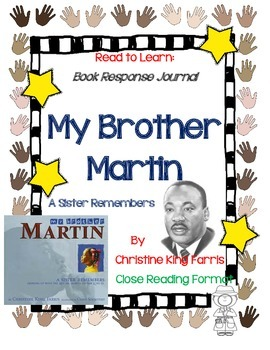 My Brother Martin, A Complete Book Response Journal, Close Reading Format