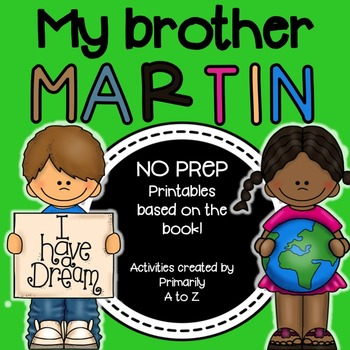 My Brother Martin {MLK Activities}