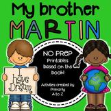My Brother Martin {MLK Activities}