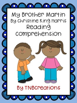 My Brother Martin Comprehension Worksheets