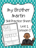 My Brother Martin (Skill Practice Sheet)